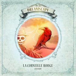 DREAMSCAPE : LA CORNEILLE ROUGE
